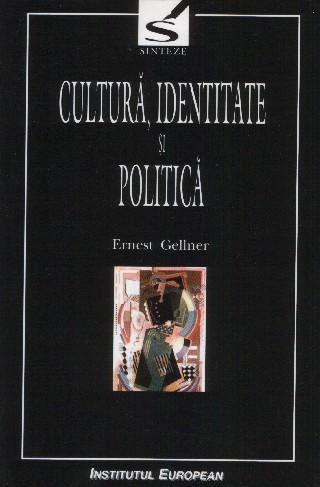 Cultura, identitate si politica