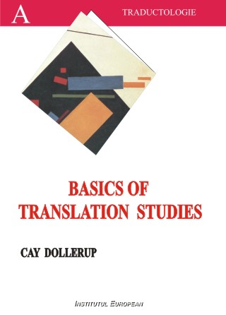 Basics of Translation Studies (editie in limba engleza)