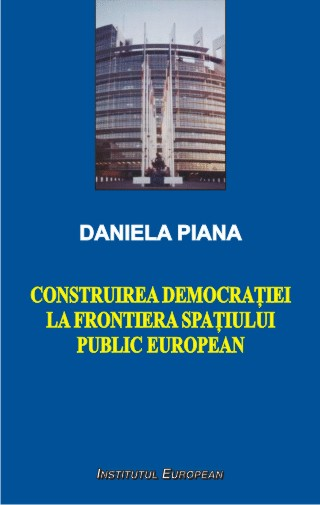 Construirea democratiei la frontiera spatiului public european