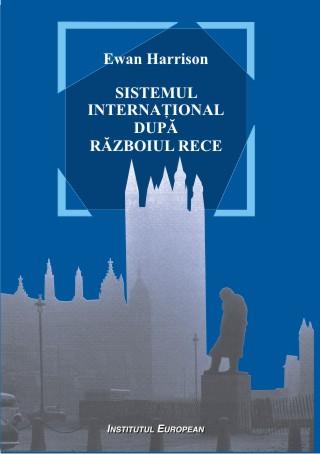 Sistemul international dupa Razboiul Rece