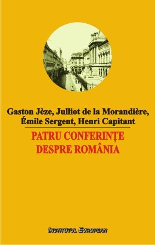 Patru conferinte despre Romania