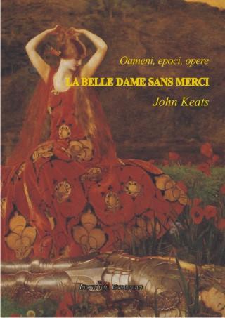 La Belle Dame sans Merci (editie bilingva)