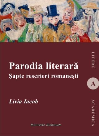 Parodia literara. Sapte rescrieri romanesti