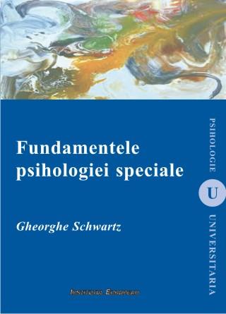 Fundamentele psihologiei speciale (editia a II-a)