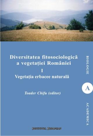 Diversitatea fitosociologica a vegetatiei Romaniei (vol.I)