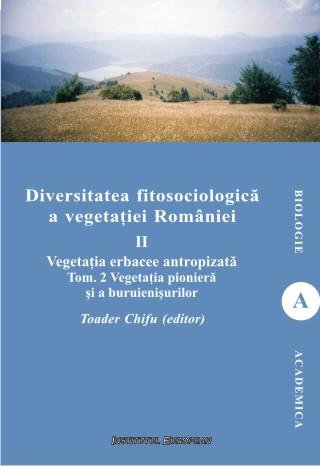 Diversitatea fitosociologica a vegetatiei Romaniei (vol.II tom 2)