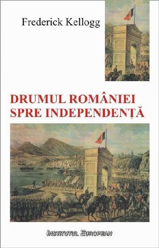 Drumul Romaniei spre independenta