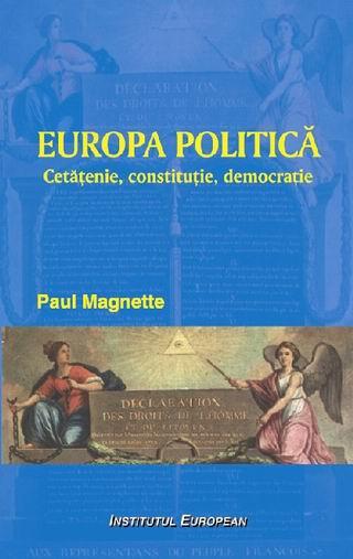 Europa politica: cetatenie, constitutie, democratie