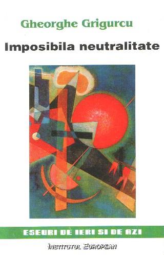 Imposibila neutralitate