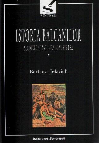 Istoria Balcanilor (vol.I)