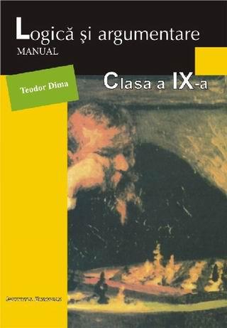 Logica si argumentare - manual pentru clasa a IX-a