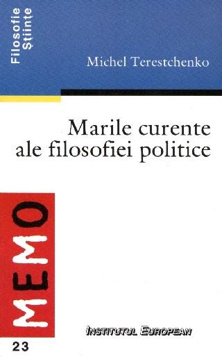 Marile curente ale filosofiei politice