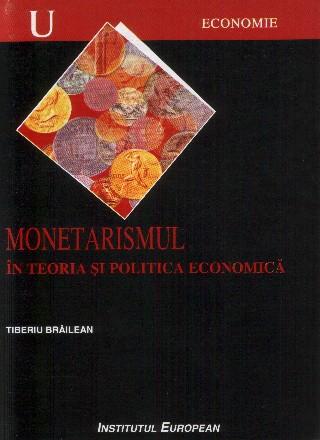 Monetarismul in teoria si politica economica