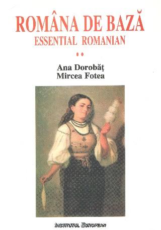 Romana de baza (vol.II). Manual pentru studenti straini.