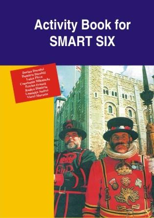 Smart Six - caiet de lucru pentru elevi