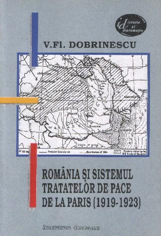 Romania si sistemul tratatelor de pace de la Paris (1919-1923)