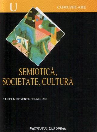 Semiotica. Societate. Cultura