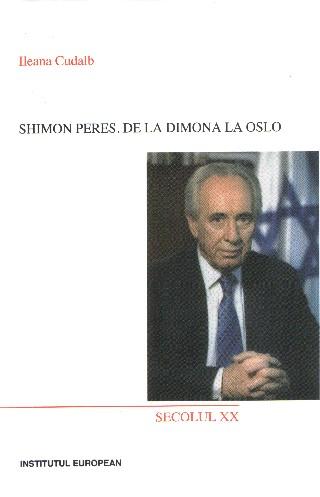 Shimon Peres. De la Dimona la Oslo
