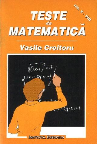 Teste de matematica (clasele V-VIII)