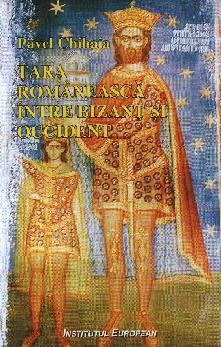 Tara Romaneasca intre Bizant si Occident