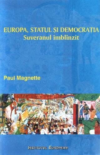 Europa, statul si democratia. Suveranul imblinzit