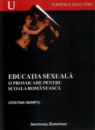 Educatie sexuala - o provocare pentru scoala romaneasca
