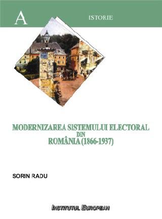 Modernizarea sistemului electoral din Romania (1866-1937)