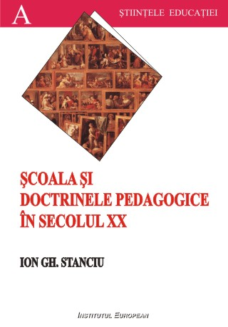 Scoala si doctrinele pedagogice in secolul XX