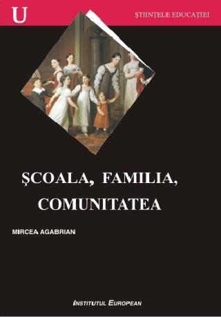 Scoala, familia, comunitatea