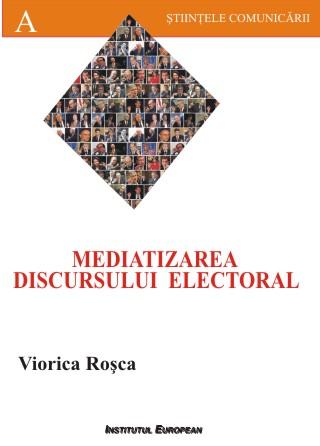 Mediatizarea discursului electoral