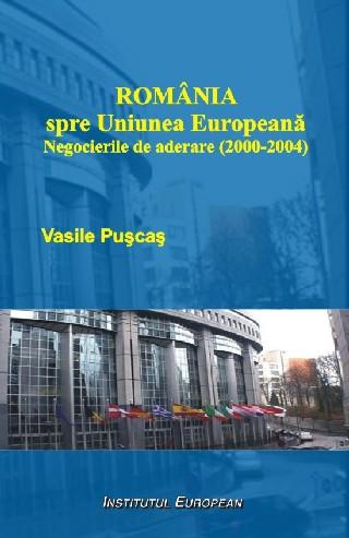 Romania spre Uniunea Europeana - Negocierile de aderare (2000-2004)