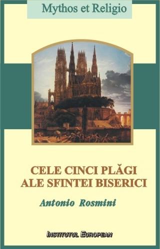 Cele cinci plagi ale Sfintei Biserici. Principii pentru desavirsirea crestineasca