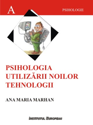Psihologia utilizarii noilor tehnologii