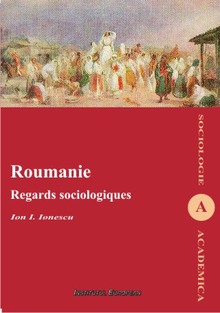 Roumanie. Regards sociologiques