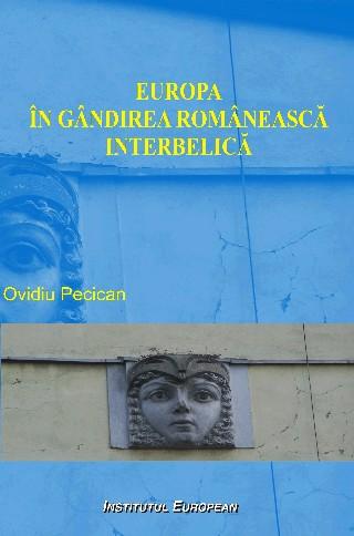 Europa in gandirea romaneasca interbelica