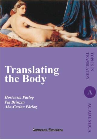 Translating the Body (Transpunerea corpului omenesc, editie in limba engleza)