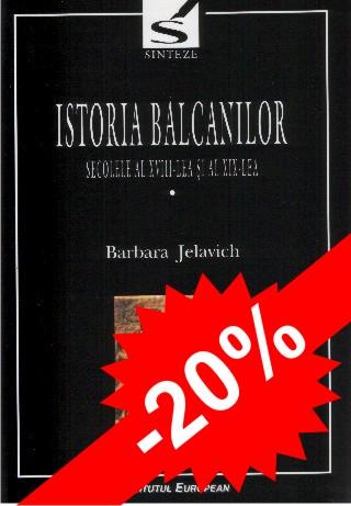 Istoria Balcanilor (vol I si II)