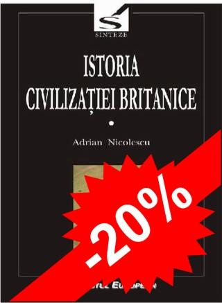 Istoria civilizatiei britanice (vol I, II, III, IV si IV tom2)