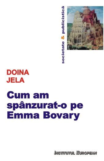 Cum am spanzurat-o pe Emma Bovary